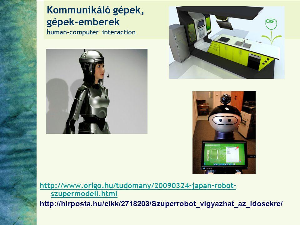 Kommunikáló gépek, gépek-emberek human-computer interaction