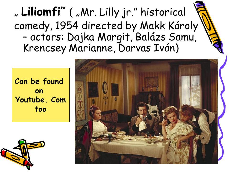 """"""" Liliomfi ( """"Mr. Lilly jr. historical"""