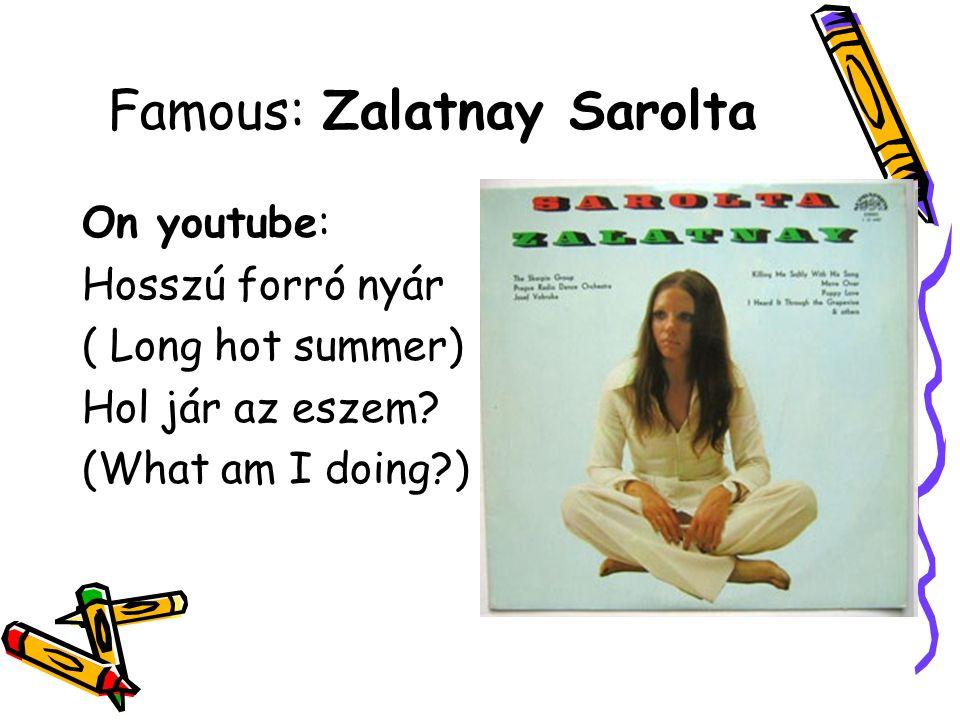 Famous: Zalatnay Sarolta
