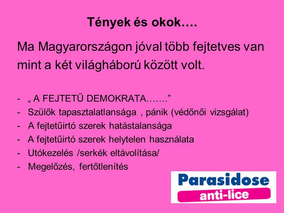Ma Magyarországon jóval több fejtetves van