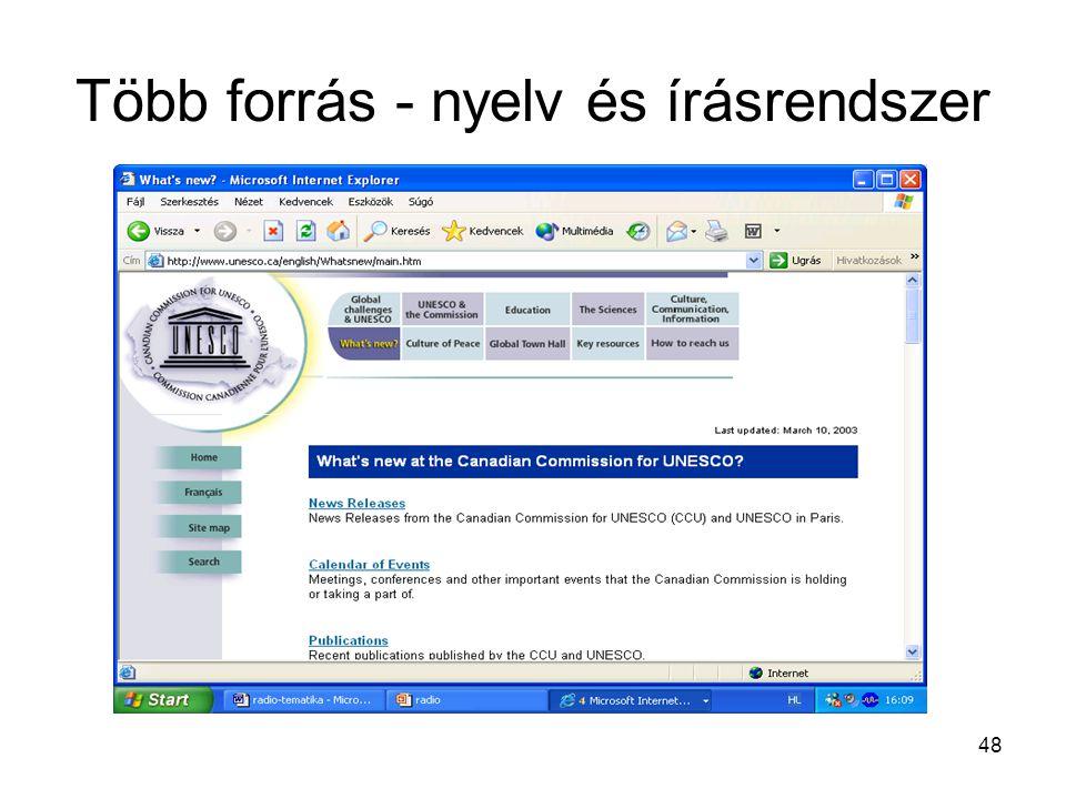 Több forrás - nyelv és írásrendszer