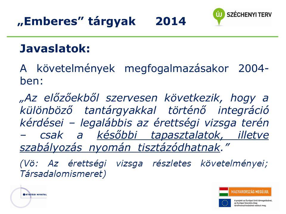 """""""Emberes tárgyak 2014 Javaslatok:"""