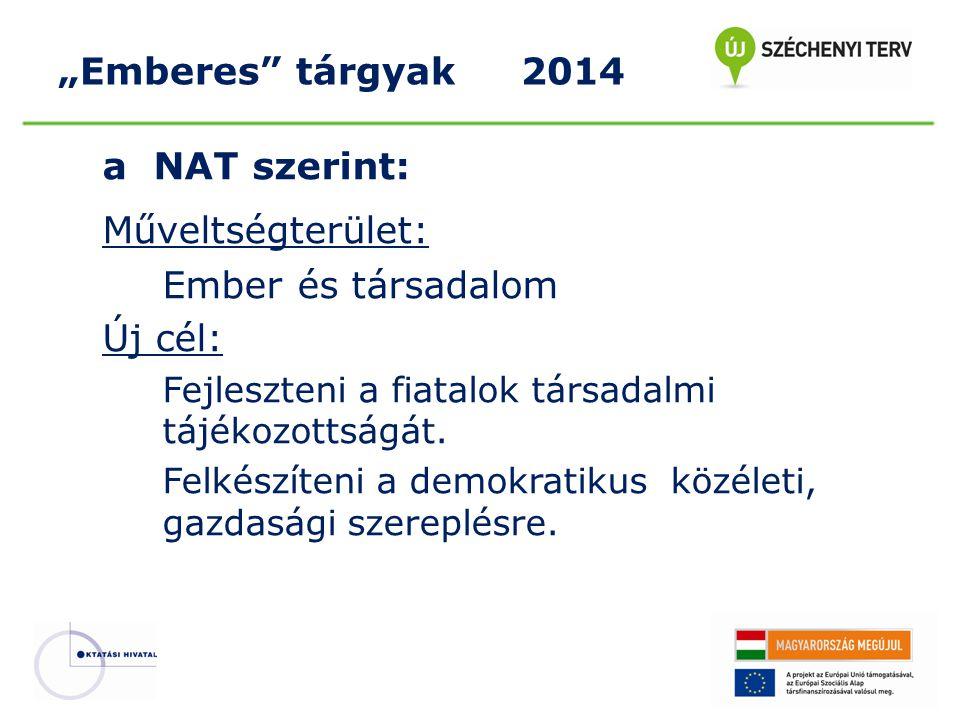 """a NAT szerint: Műveltségterület: """"Emberes tárgyak 2014"""