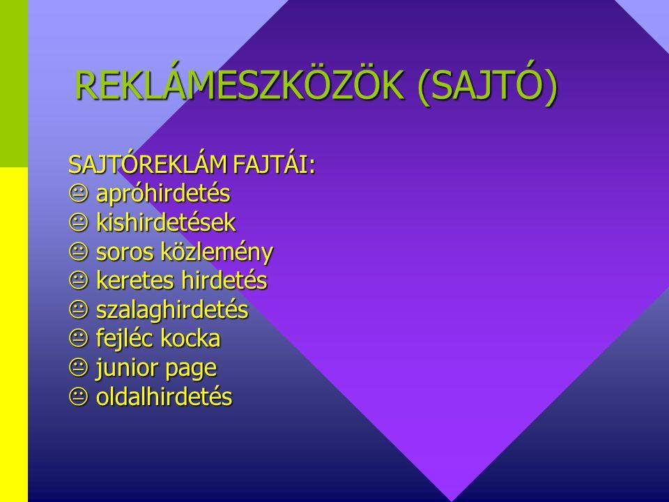 REKLÁMESZKÖZÖK (SAJTÓ)
