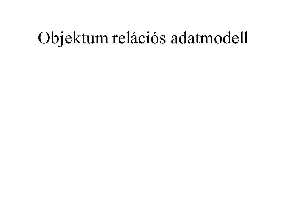 Objektum relációs adatmodell