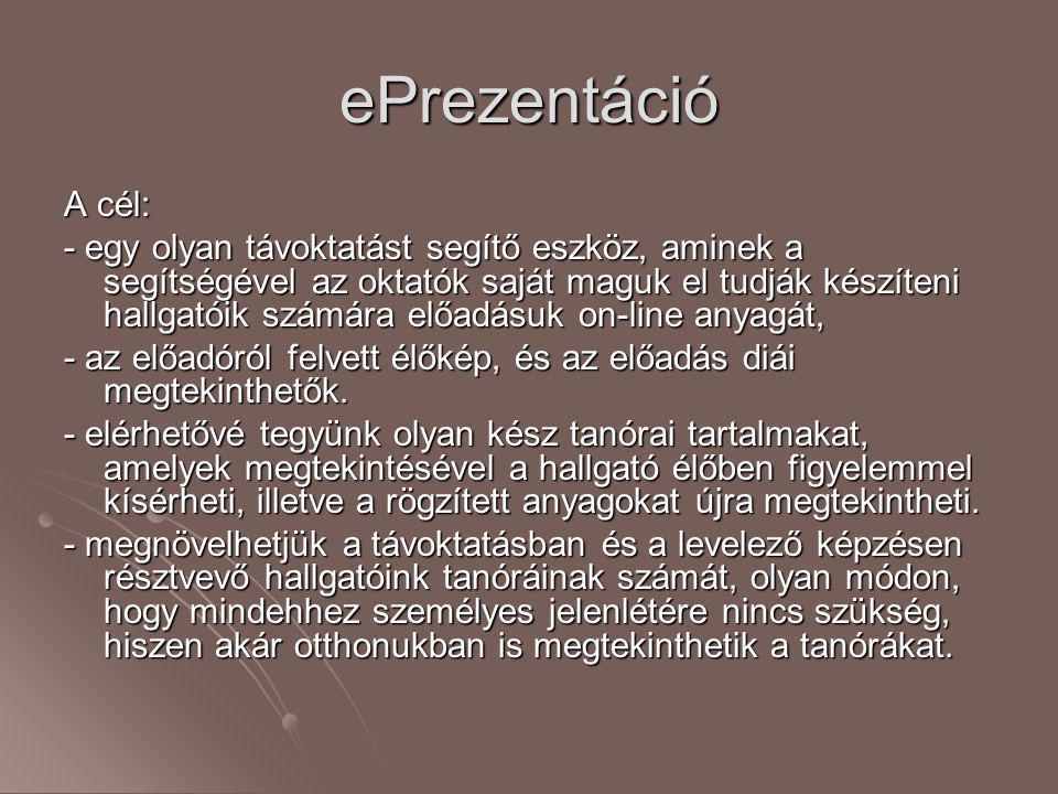 ePrezentáció A cél:
