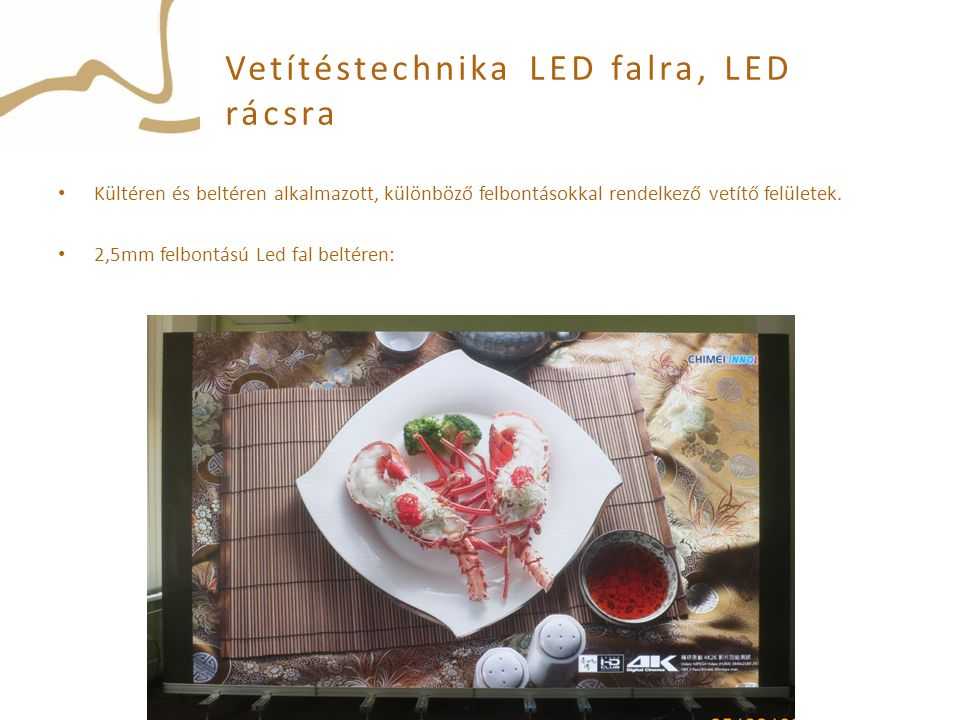Vetítéstechnika LED falra, LED rácsra