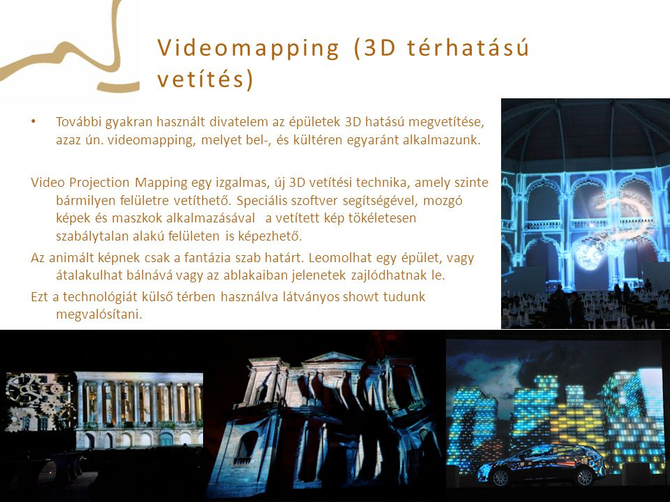 Videomapping (3D térhatású vetítés)