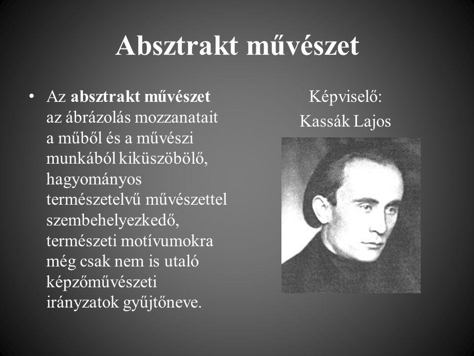 Képviselő: Kassák Lajos