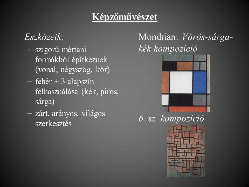 Képzőművészet Eszközeik: