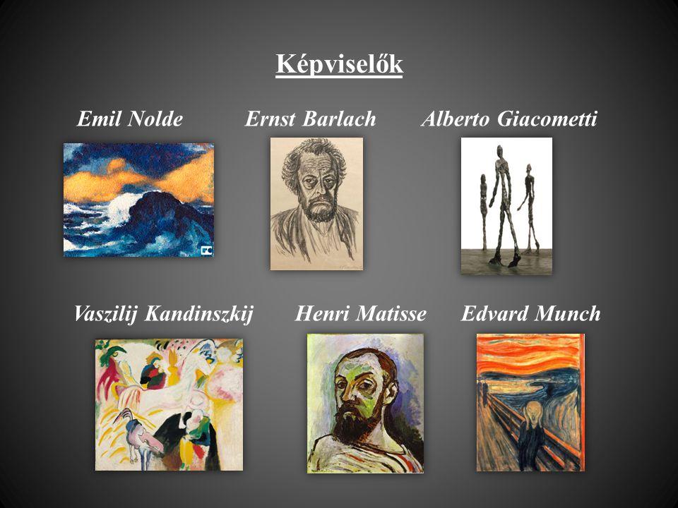 Képviselők Emil Nolde Ernst Barlach Alberto Giacometti Vaszilij Kandinszkij Henri Matisse Edvard Munch
