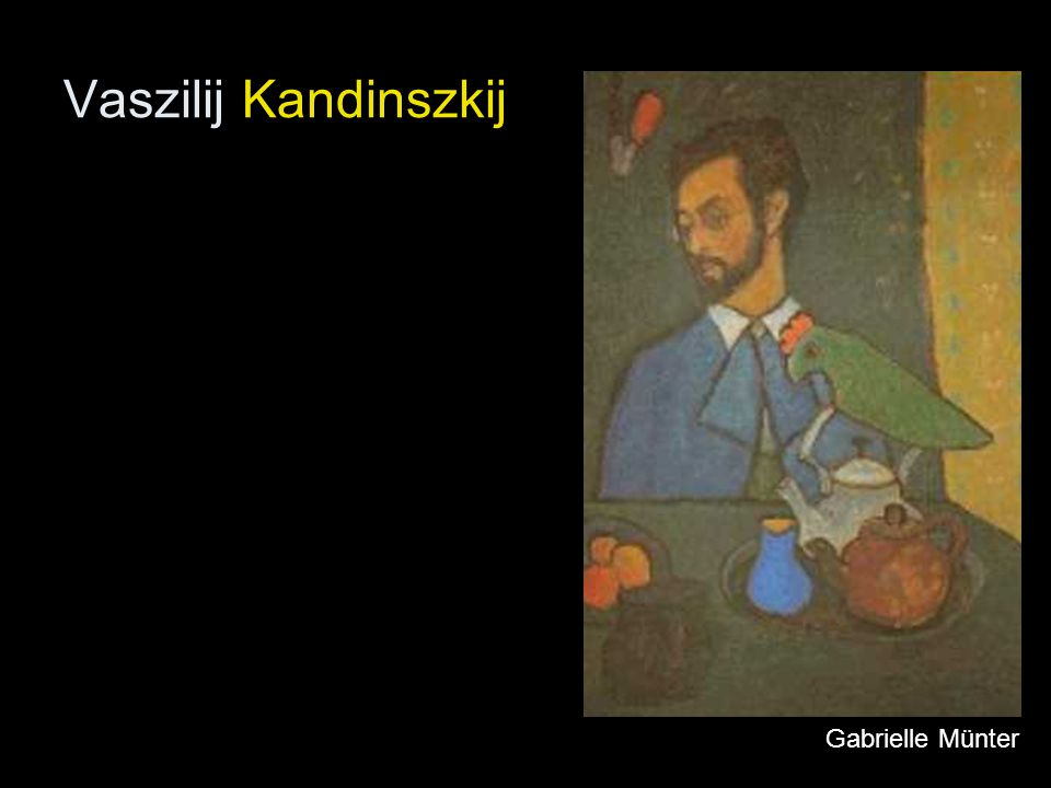 Vaszilij Kandinszkij Gabrielle Münter