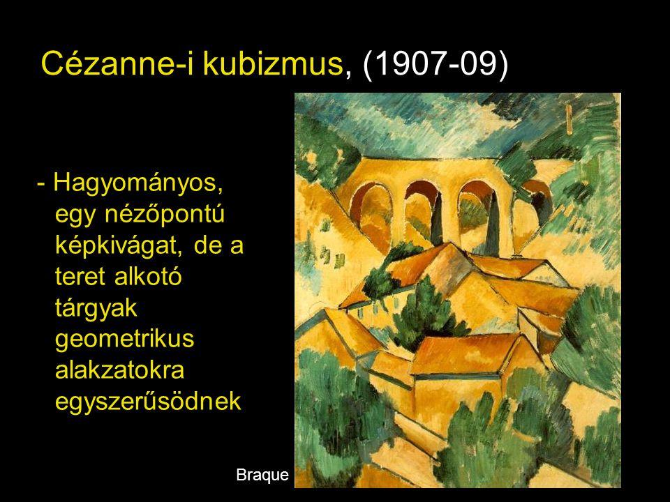 Cézanne-i kubizmus, (1907-09)