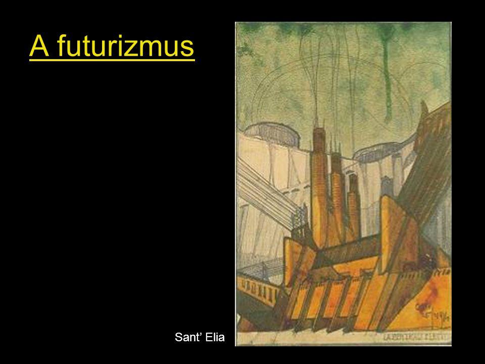 A futurizmus Sant' Elia