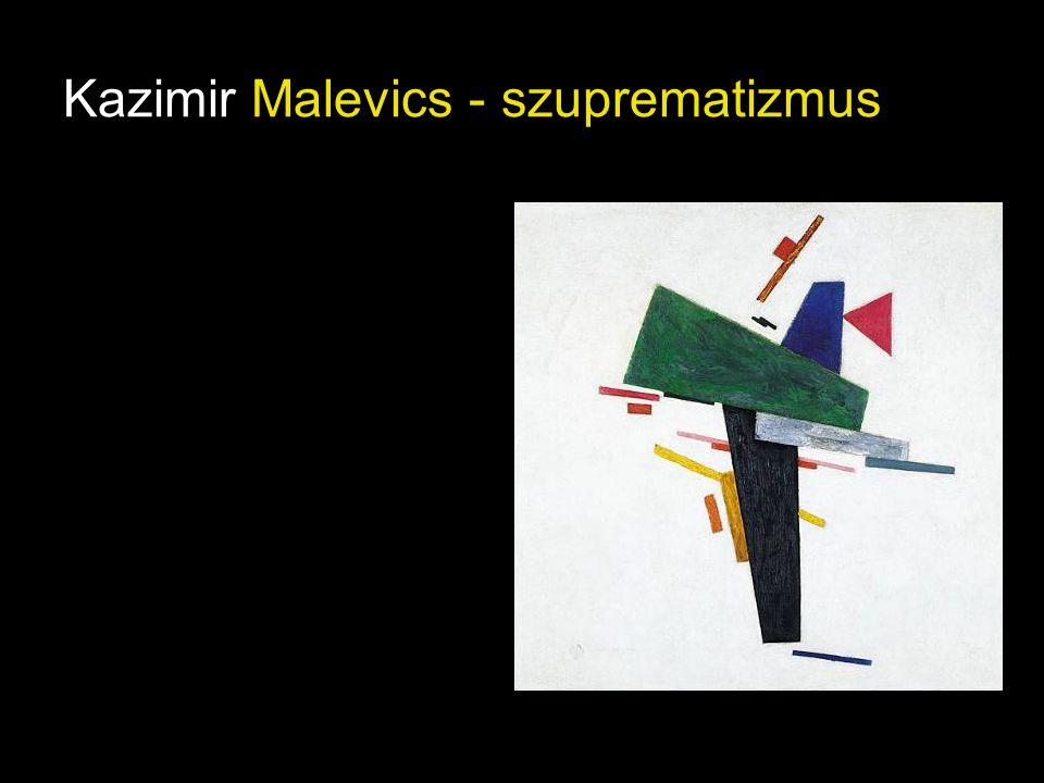 Kazimir Malevics - szuprematizmus