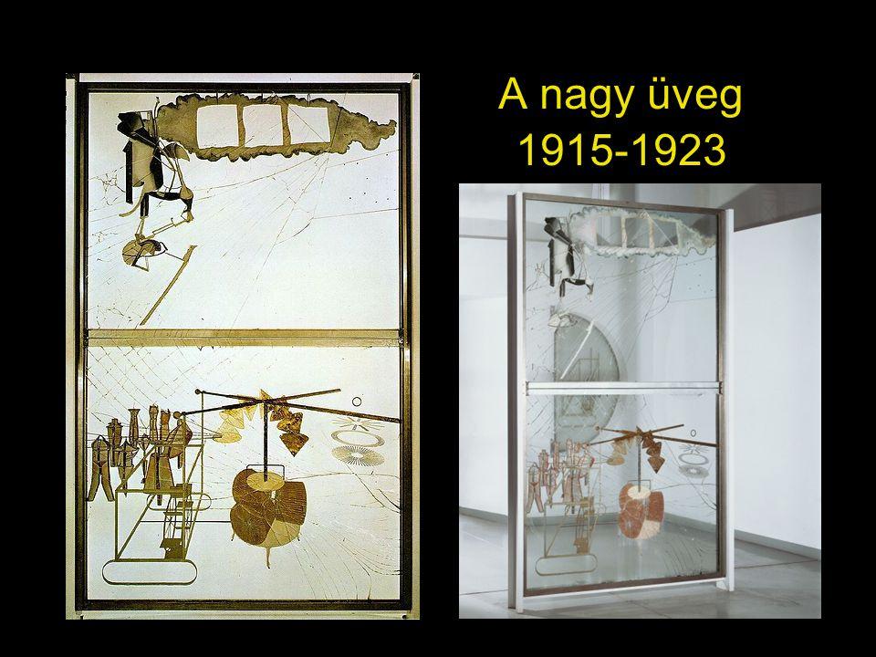 A nagy üveg 1915-1923