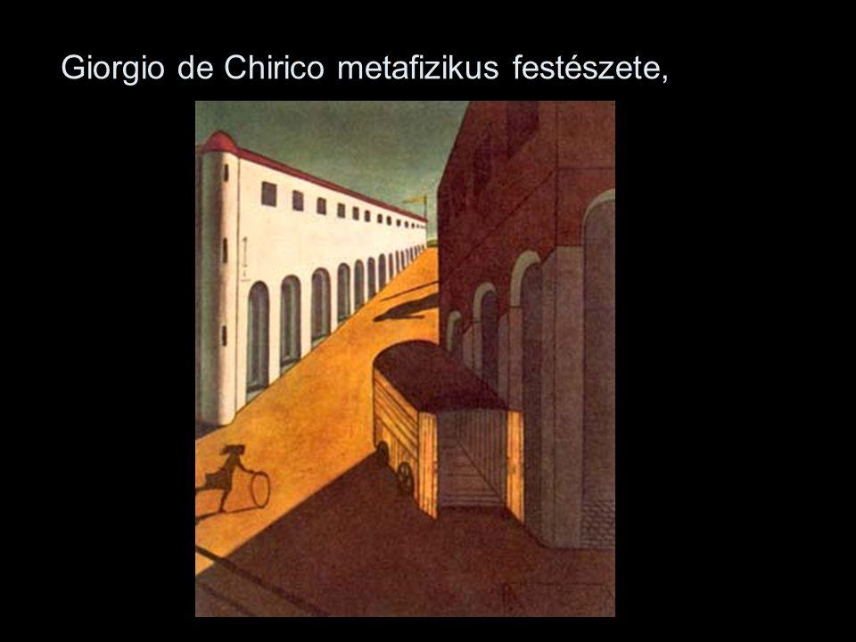 Giorgio de Chirico metafizikus festészete,