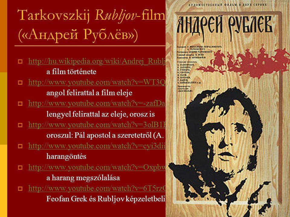 Tarkovszkij Rubljov-filmje (1966) («Андрей Рублёв»)