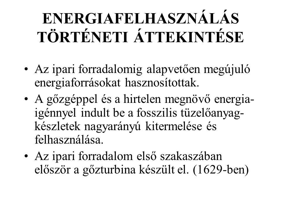 ENERGIAFELHASZNÁLÁS TÖRTÉNETI ÁTTEKINTÉSE