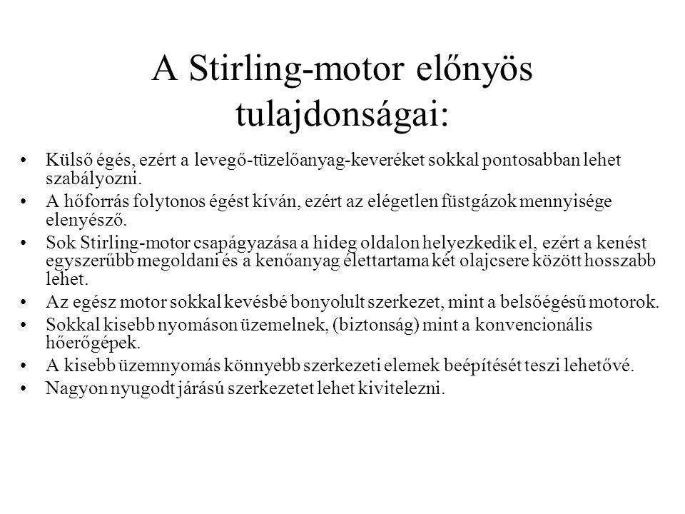 A Stirling-motor előnyös tulajdonságai: