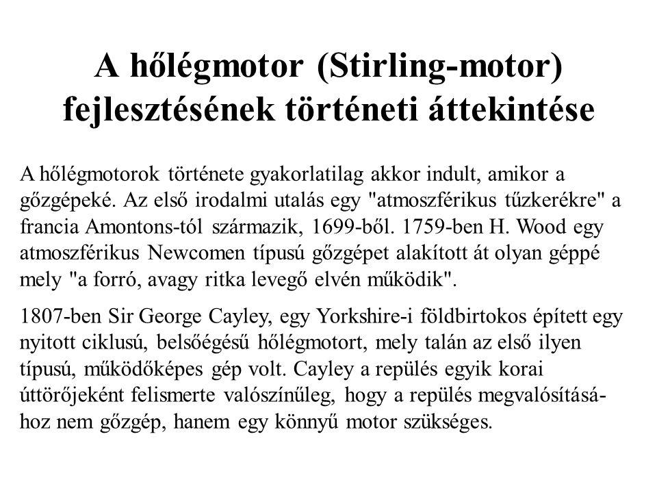 A hőlégmotor (Stirling-motor) fejlesztésének történeti áttekintése