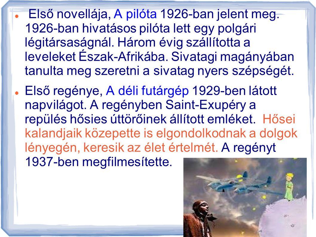Első novellája, A pilóta 1926-ban jelent meg
