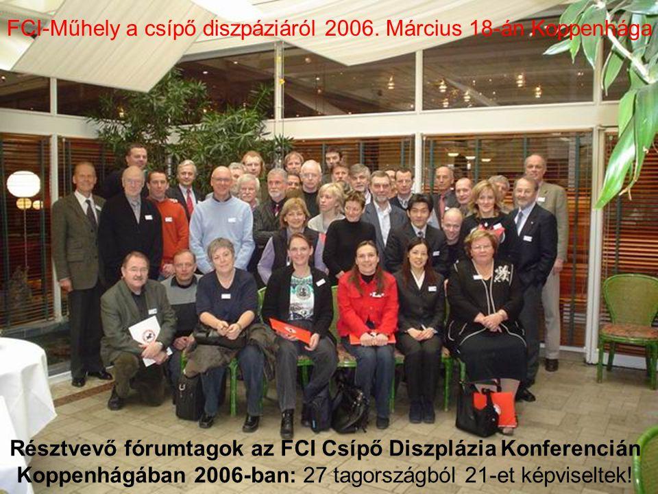 FCI-Műhely a csípő diszpáziáról 2006. Március 18-án Koppenhága