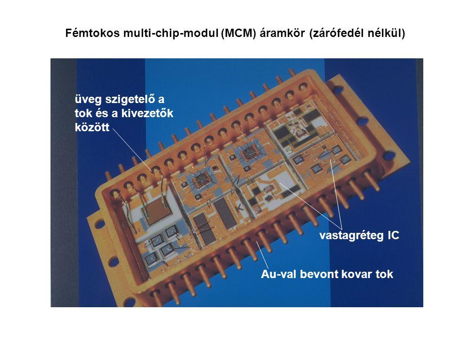 Fémtokos multi-chip-modul (MCM) áramkör (zárófedél nélkül)