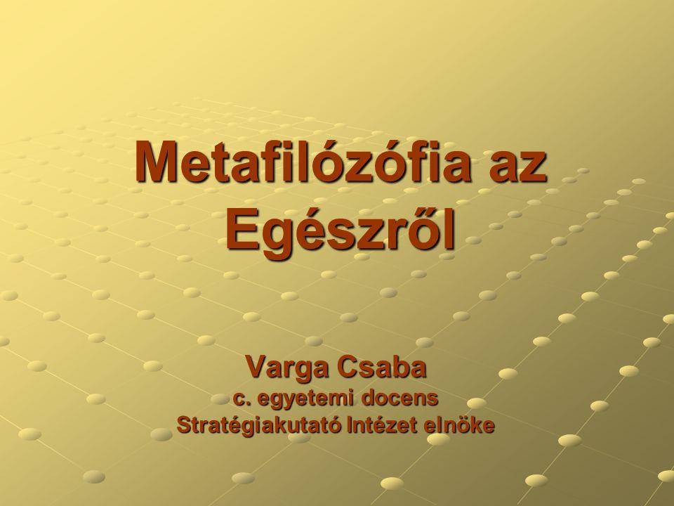 Metafilózófia az Egészről