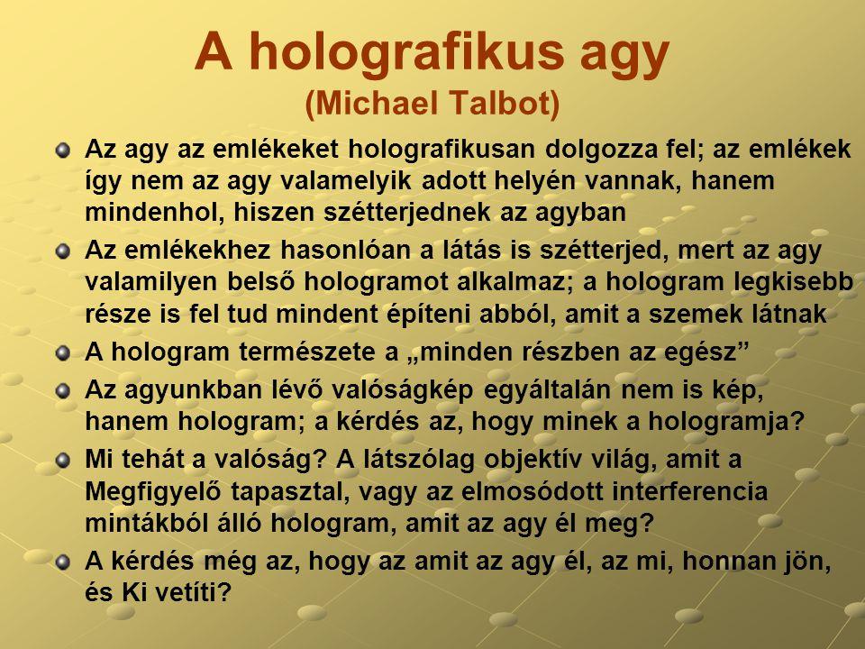 A holografikus agy (Michael Talbot)