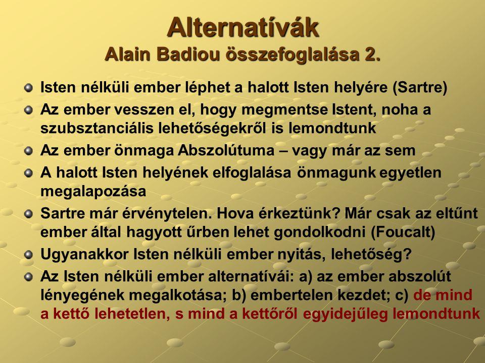 Alternatívák Alain Badiou összefoglalása 2.