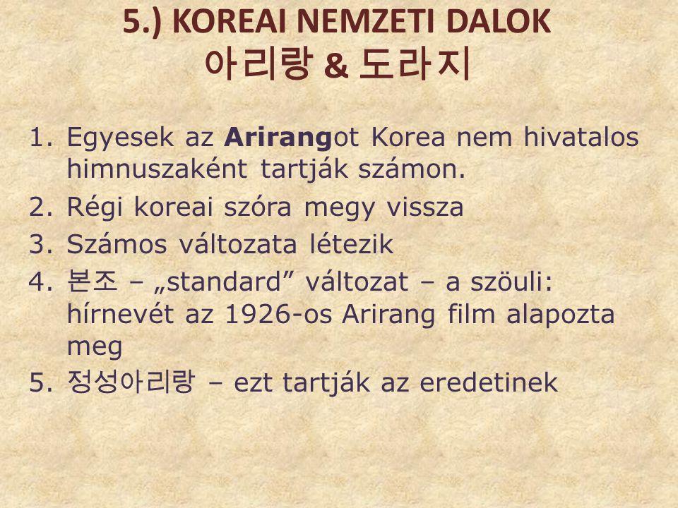 5.) Koreai nemzeti dalok 아리랑 & 도라지