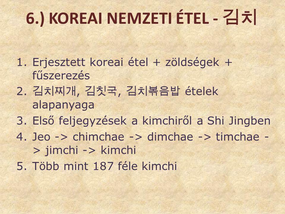 6.) Koreai nemzeti étel - 김치