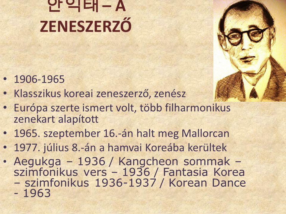 안익태 – a zeneszerző 1906-1965 Klasszikus koreai zeneszerző, zenész