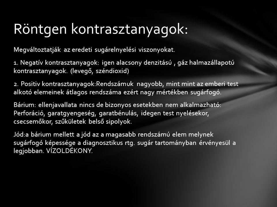 Röntgen kontrasztanyagok: