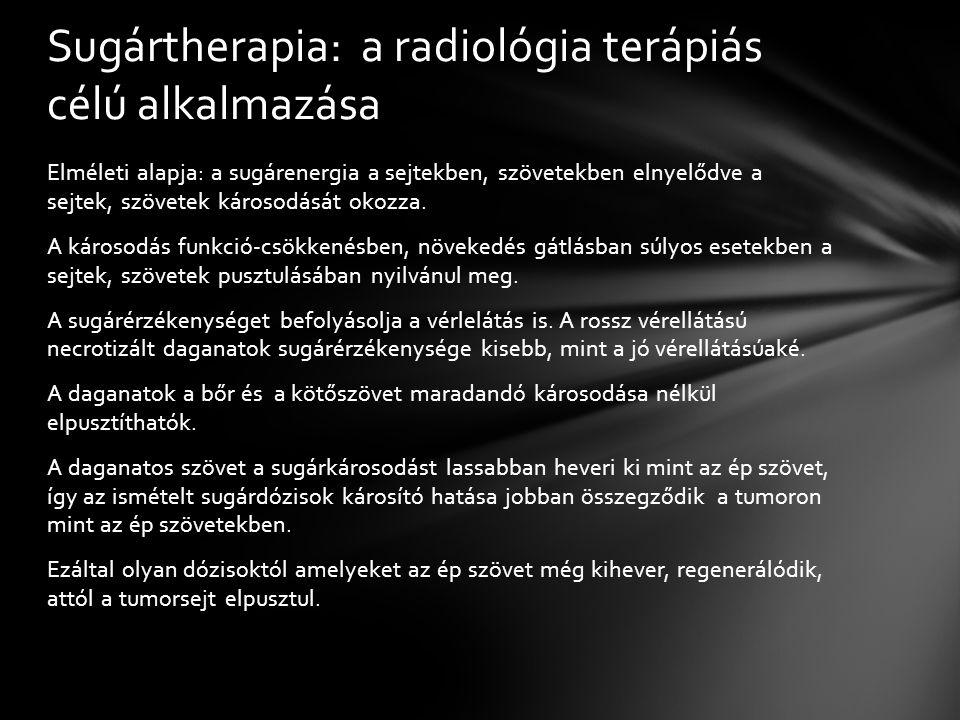 Sugártherapia: a radiológia terápiás célú alkalmazása