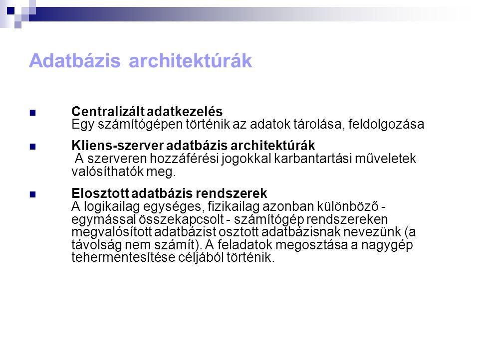 Adatbázis architektúrák