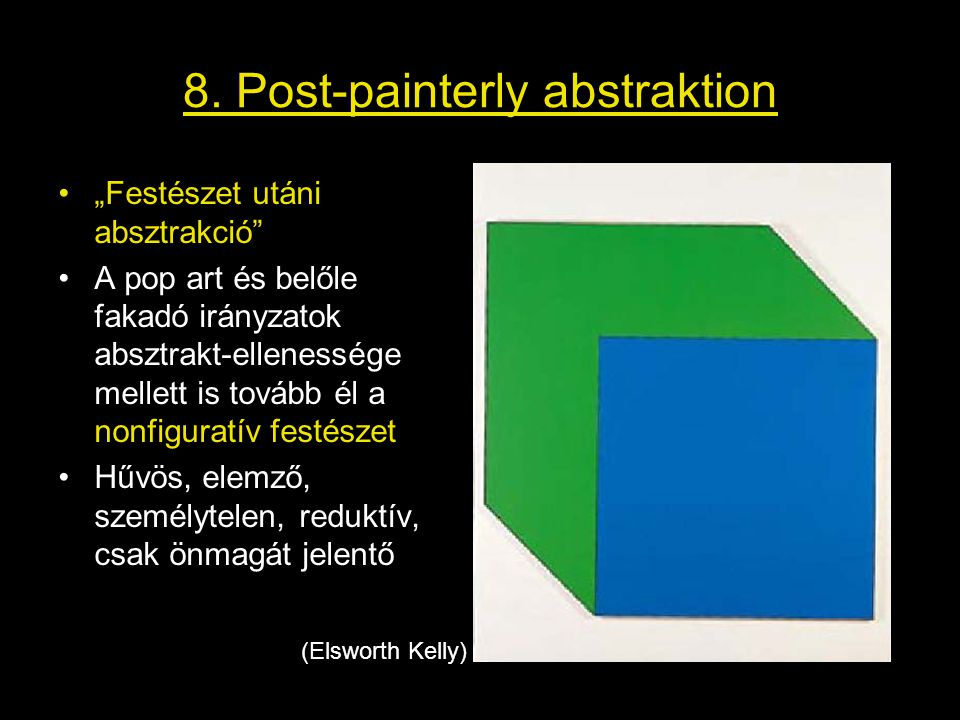 8. Post-painterly abstraktion