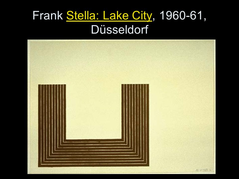 Frank Stella: Lake City, 1960-61, Düsseldorf