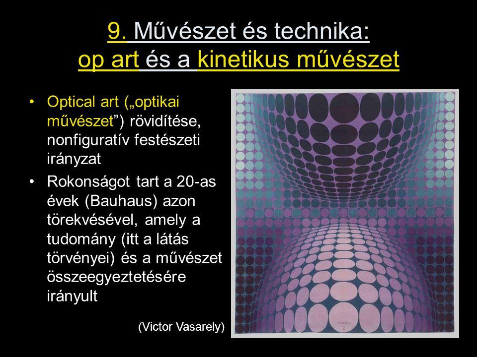 9. Művészet és technika: op art és a kinetikus művészet