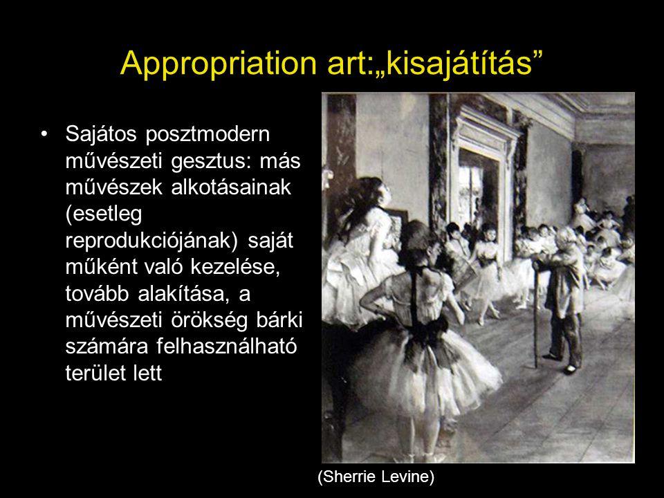 """Appropriation art:""""kisajátítás"""