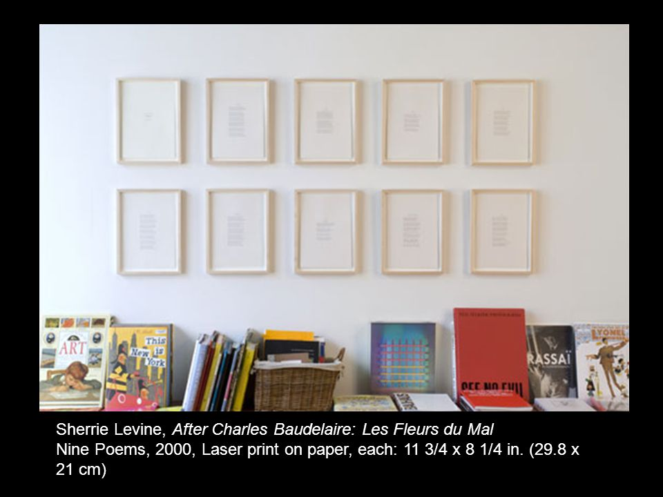 Sherrie Levine, After Charles Baudelaire: Les Fleurs du Mal Nine Poems, 2000, Laser print on paper, each: 11 3/4 x 8 1/4 in.