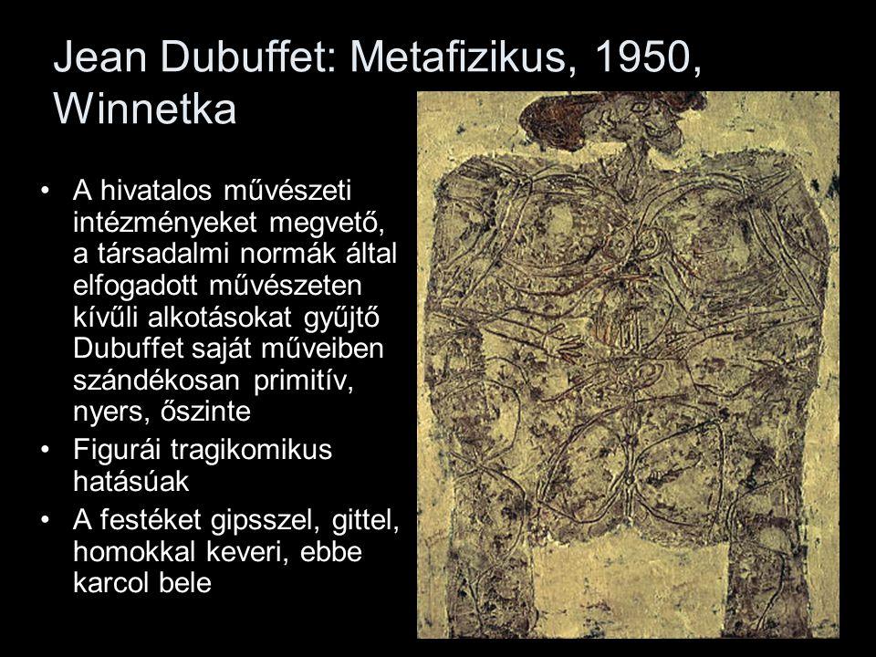 Jean Dubuffet: Metafizikus, 1950, Winnetka