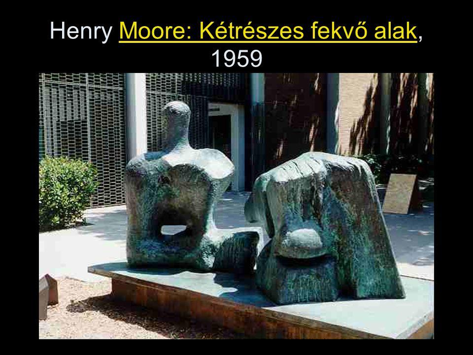 Henry Moore: Kétrészes fekvő alak, 1959