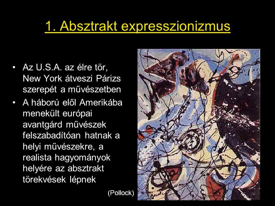 1. Absztrakt expresszionizmus