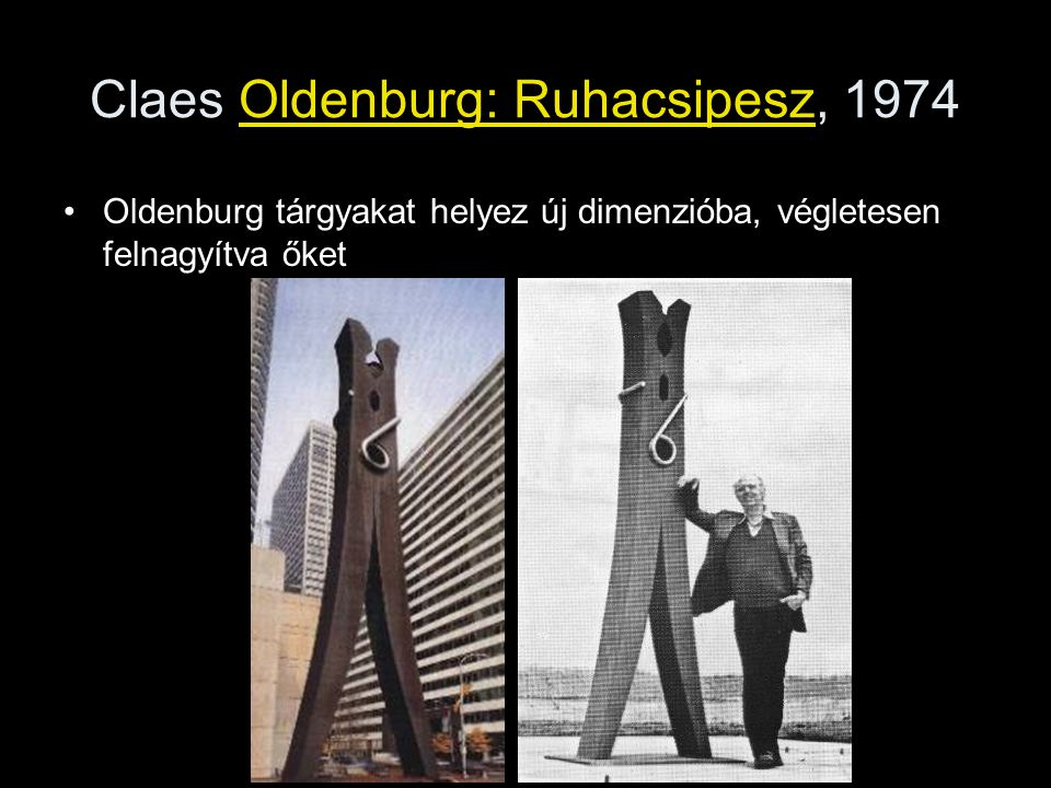 Claes Oldenburg: Ruhacsipesz, 1974