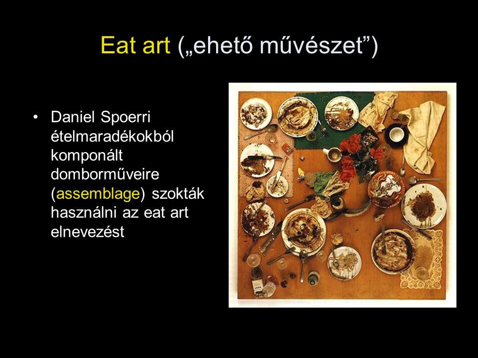 """Eat art (""""ehető művészet )"""