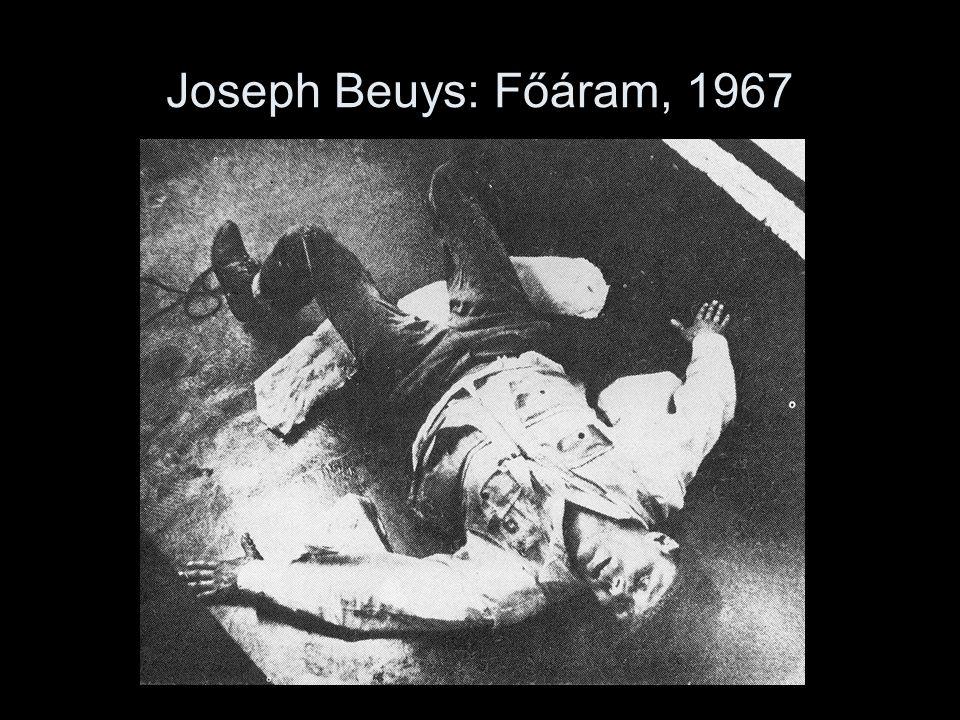 Joseph Beuys: Főáram, 1967