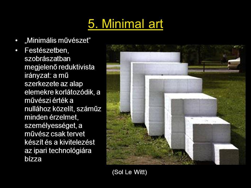 """5. Minimal art """"Minimális művészet"""