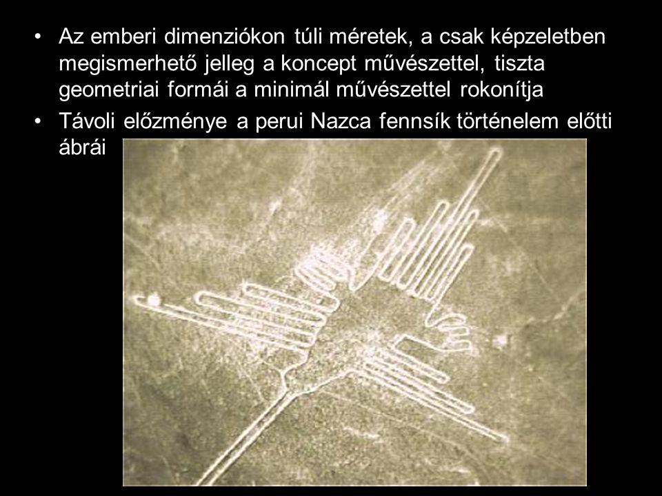 Az emberi dimenziókon túli méretek, a csak képzeletben megismerhető jelleg a koncept művészettel, tiszta geometriai formái a minimál művészettel rokonítja